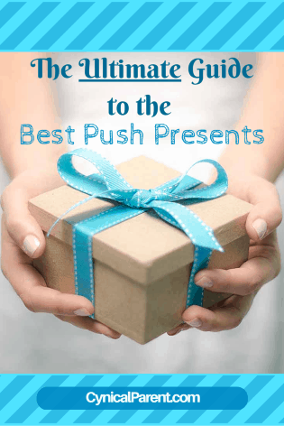 Best Push Presents: The Ultimate Guide (2017) - Gifts for Mom After Birth
