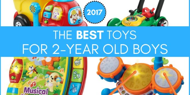 2017 Top Toys For Boys : Best toys for year old boys the holidays edition
