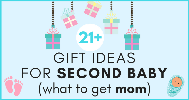 1267ec7aa Best Baby Gift for Second Baby: 21+ Ideas for What to Get Mom