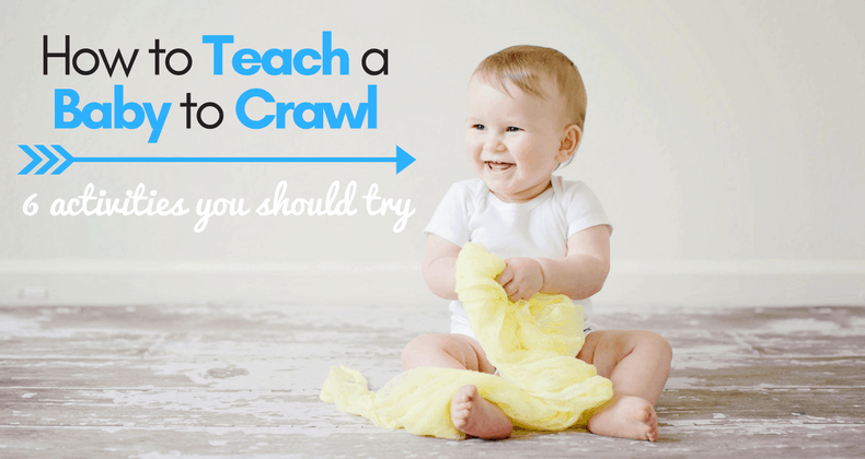 Are you worried your baby isn't learning to crawl quickly enough? Here are 6 activities you should try to teach baby to crawl!