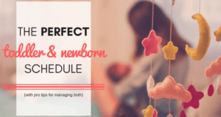 Juggling the transition from one child to two children can be a difficult task. These tips from a mom in the trenches will help you create the perfect toddler and newborn schedule and help you survive the newborn days!