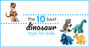 Tired of searching the internet for the best dinosaur toys for kids?!? We've done the legwork for you! Here are our top ten favorite dinosaur toys for kids of all ages...