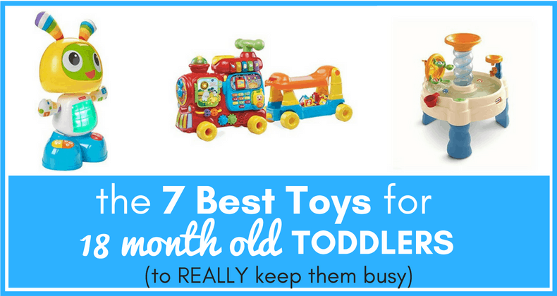 Cool Toys For 18 Month Old : The best toys for month old toddlers to really keep