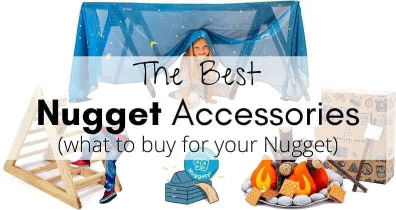 Nugget Couch Accessories: Here are our picks for the best Nugget accessories that will really enhance playtime with the Nugget! Check it out.